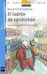 EL LADRÓN DE SALCHICHÓN