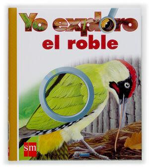YO EXPLORO EL ROBLE