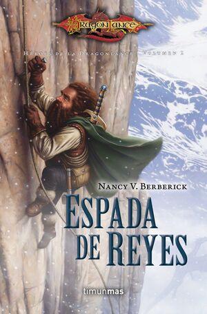 HÉROES DE LA DRAGONLANCE I Nº 02/03 ESPADA DE REYES