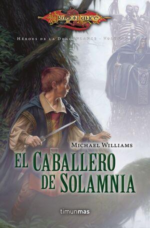 HÉROES DE LA DRAGONLANCE I Nº 03/03 EL CABALLERO DE SOLAMNIA