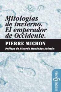 MITOLOGIAS DE INVIERNO /EL EMPERADOR DE OCCIDENTE 3ªED