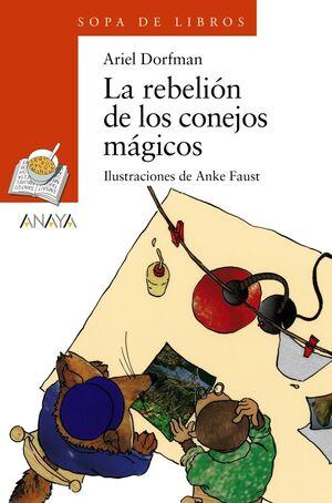 LA REBELIÓN DE LOS CONEJOS MÁGICOS