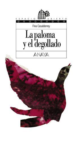 LA PALOMA Y EL DEGOLLADO