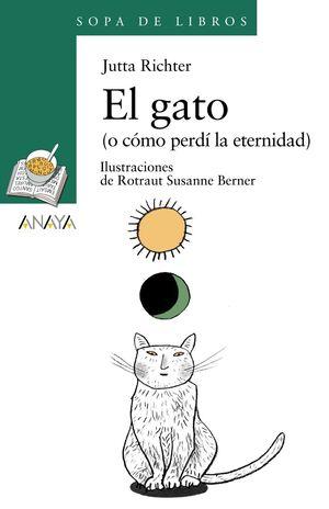 EL GATO (O CÓMO PERDÍ LA ETERNIDAD)