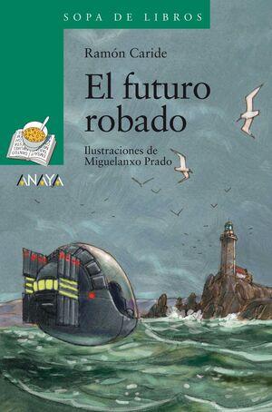 EL FUTURO ROBADO