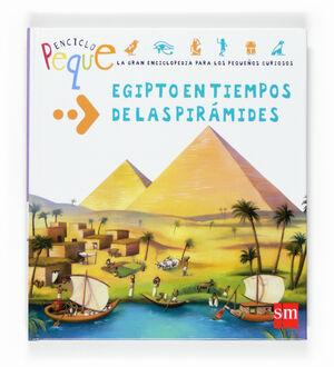 EGIPTO EN TIEMPOS DE LAS PIRÁMIDES
