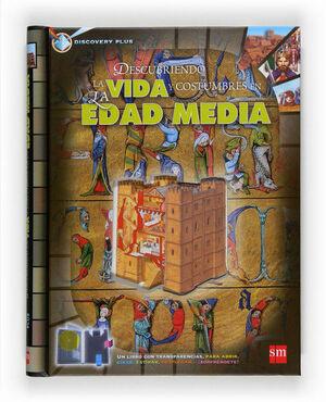 DESCUBRIENDO LA VIDA Y COSTUMBRES DE LA EDAD MEDIA