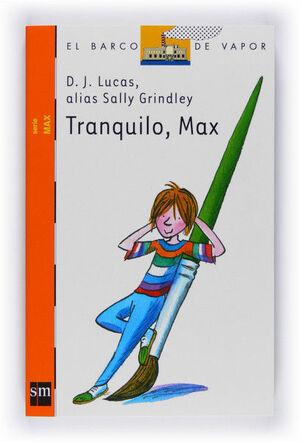 TRANQUILO, MAX