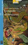 BVACM. 6 ESCAPADA AL AMAZONAS