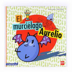 EL MURCIÉLAGO AURELIO