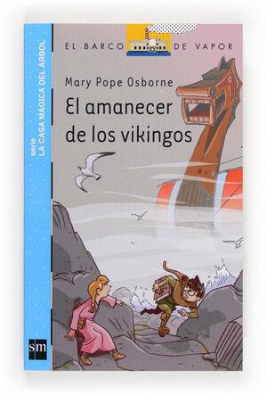EL AMANECER DE LOS VIKINGOS