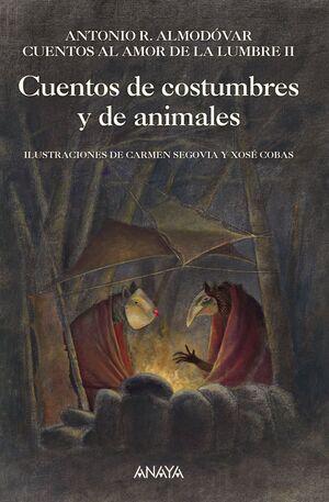 CUENTOS DE COSTUMBRES Y DE ANIMALES