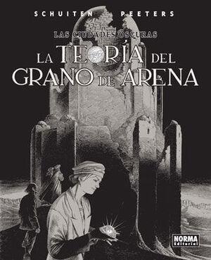 LAS CIUDADES OSCURAS 9.LA TEORÍA DEL GRANO DE ARENA
