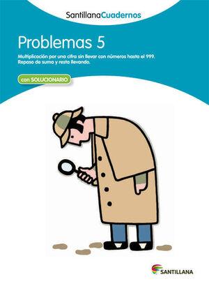 PROBLEMAS 5 SANTILLANA CUADERNOS