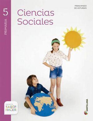 CIENCIAS SOCIALES ASTURIAS + ATLAS 5 PRIMARIA SABER HACER