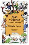 MAX Y MORITZ Y OTRAS 9 H