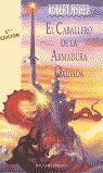 EL CABALLERO DE LA ARMADURA OXIDADA (RÚSTICA)