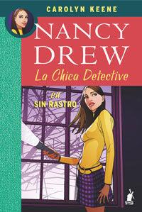 SIN RASTRO ( NANCY DREW)