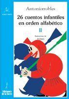 26 CUENTOS INFANTILES EN ORDEN ALFABÉTICO, TOMO II
