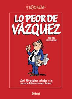 LO PEOR DE VÁZQUEZ 1