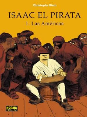 ISAAC EL PIRATA  1. LAS AMÉRICAS