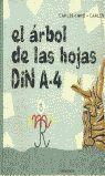 EL ÁRBOL DE LAS HOJAS DIN A-4