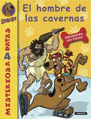 SCOOBY-DOO. EL HOMBRE DE LAS CAVERNAS