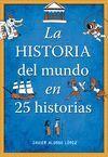 HISTORIA MUNDO,25 HISTORIAS.M