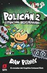 POLICAN 2: SITUACION DESESPERRAD