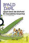 QUE ASCO DE BICHOS EL COCODRILO ENORME