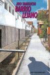 BARRIO LEJANO