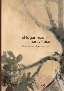 EL LUGAR MÁS MARAVILLOSO