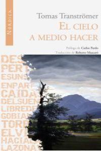 EL CIELO A MEDIO HACER