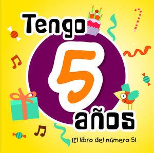 TENGO 5 AÑOS