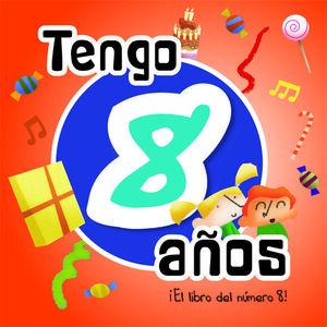 TENGO 8 AÑOS