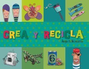 CREA Y RECICLA