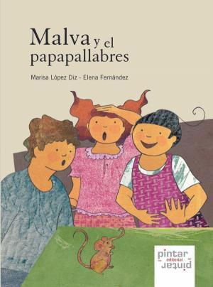 MALVA Y EL PAPAPALLABRES