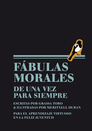 FÁBULAS MORALES DE UNA VEZ PARA SIEMPRE