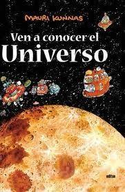 VEN A CONOCER EL UNIVERSO