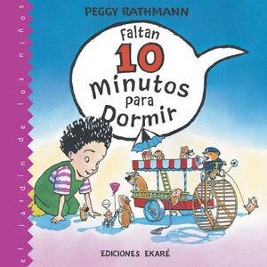 FALTAN 10 MINUTOS PARA DORMIR