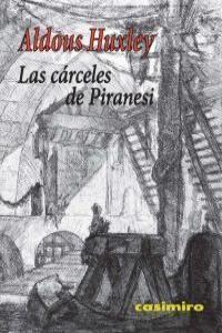 LAS CÁRCELES DE PIRANESI 3ª ED