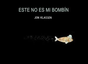 ESTE NO ES MI BOMBÍN