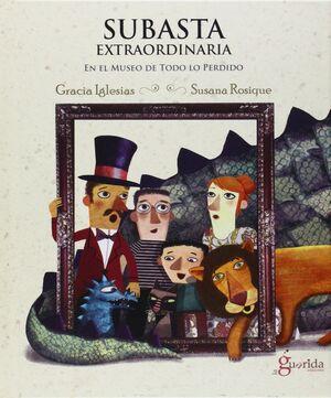 SUBASTA EXTRAORDINARIA: EN EL MUSEO DE TODO LO PERDIDO