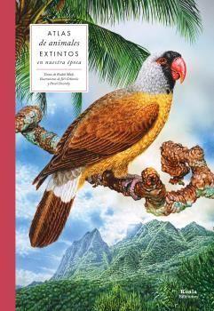 ATLAS DE ANIMALES EXTINTOS EN NUESTRA ÉPOCA