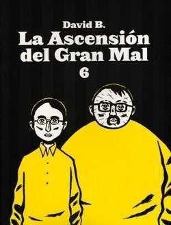 LA ASCENSIÓN DEL GRAN MAL VI