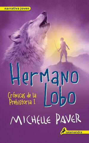 HERMANO LOBO (CRÓNICAS DE LA PREHISTORIA 1)