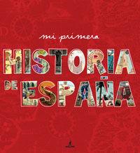 MI PRIMERA HISTORIA DE ESPAÑA
