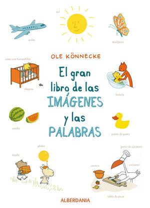 EL GRAN LIBRO DE LAS IMÁGENES Y LAS PALABRAS