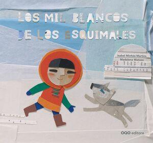LOS MIL BLANCOS DE LOS ESQUIMALES