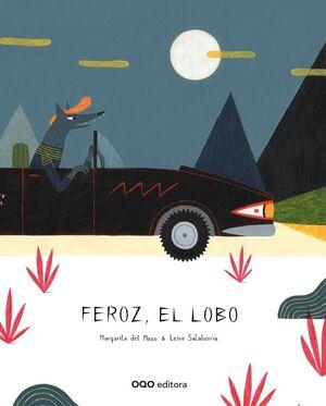 FEROZ, EL LOBO